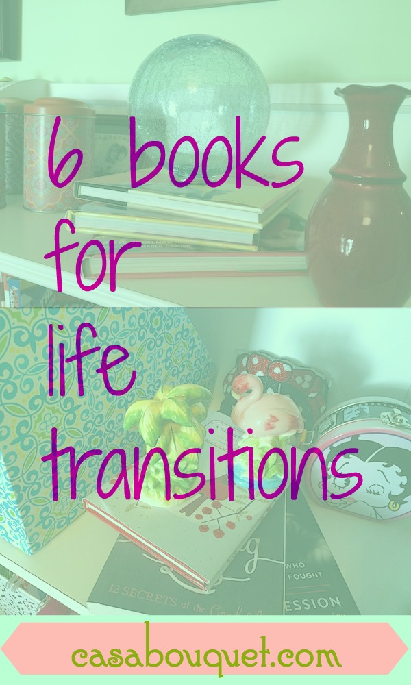 My life transitions include becoming a grandmother, changing to healthy eating habits, and working on life makeover. Try these 6 books for help!