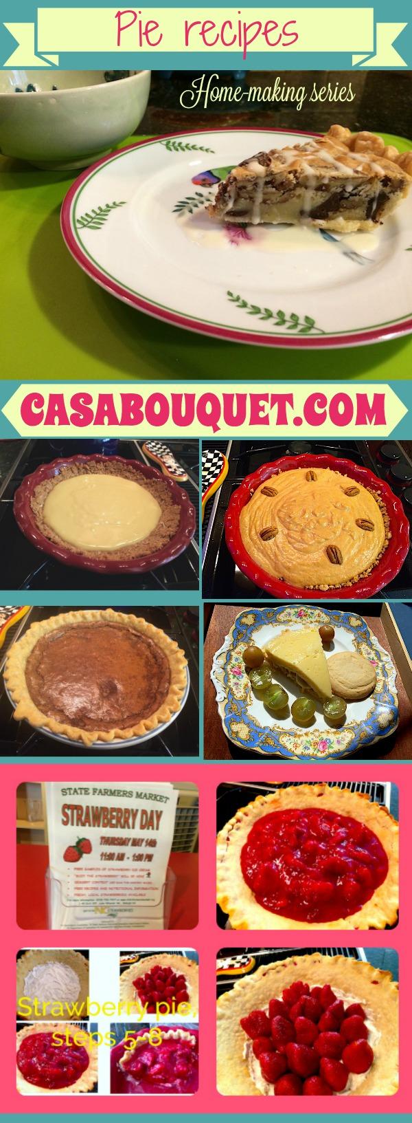 Casa Bouquet pie recipes series. Pie recipes are a true pleasure of life. At Casa Bouquet, pies are a preferred dessert.